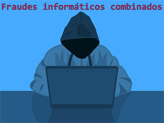 Fraudes informáticos combinados